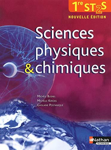 sciences physiques et chimiques 1ere st2s - eleve 2012: Ghislaine Postansque, Michelle Kéroas, ...