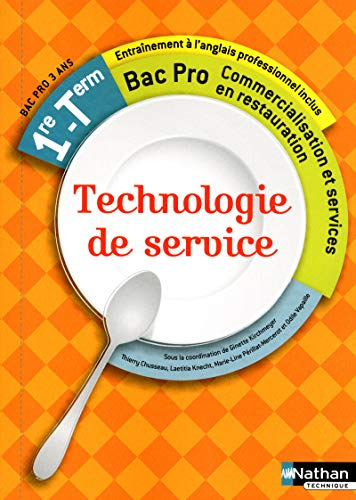 9782091619057: Technologie de service - 1re et Term Bac Pro