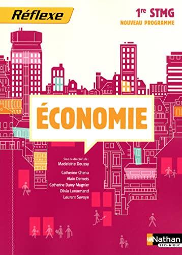 Economie 1e STMG: Doussy, Madeleine, Collectif