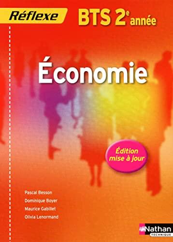 economie bts 2 (pochette reflexe) eleve 2012: Besson, Pascal, Boyer,