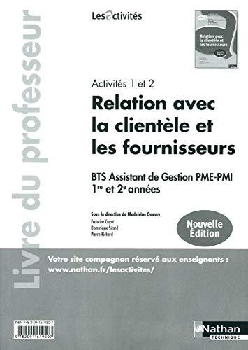 BTS Assistant de Gestion PME-PMI 1e et 2e années - Relation avec la clientÃ&uml...