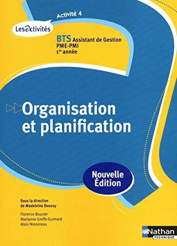 9782091619514: Activit� 4 - Organisation et planification - BTS AG pme-pmi