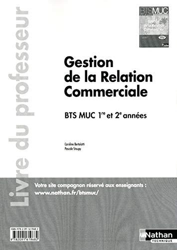 9782091619682: Gestion de la Relation Commerciale - BTS MUC 1re et 2e années
