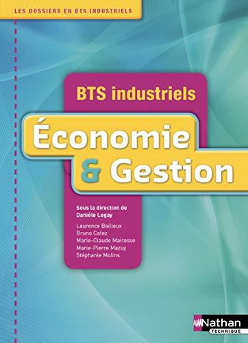 9782091619774: economie et gestion bts industriels - livre de l'eleve 2012