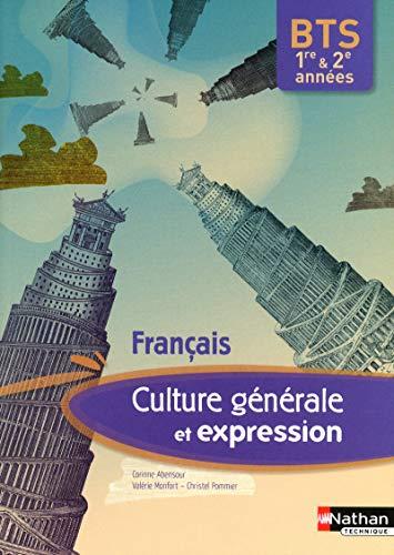 9782091619996: francais - culture generale et expression bts 1re & 2e annees - livre de l'eleve 2012