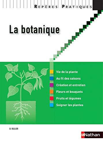 9782091620480: la botanique 2012 - reperes pratiques n77