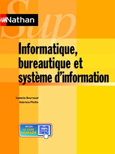 informatique bureautique et systemes d'information - nathan sup 2012: Gabriela Pfeifle, ...