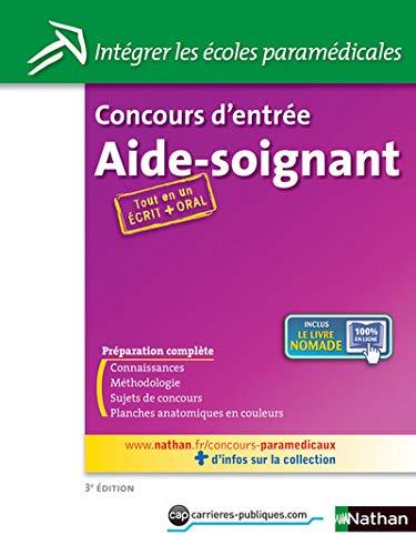 9782091620954: concours d'entree aide-soignant n34 - ecrit + oral (integrer les ecoles paramedicales) 2012