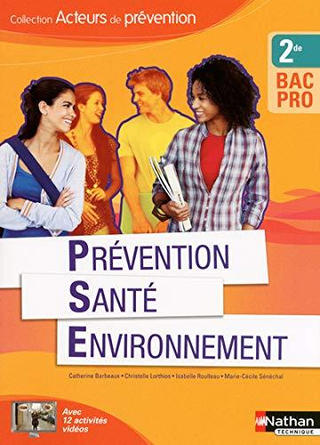 9782091624938: Prevention sante environnement deuxième bac pro (acteurs de prevention) livre eleve 2013