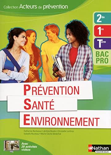 9782091624976: Prevention sante environnement deuxième/première/term bac pro (acteurs de prevention) eleve 2013