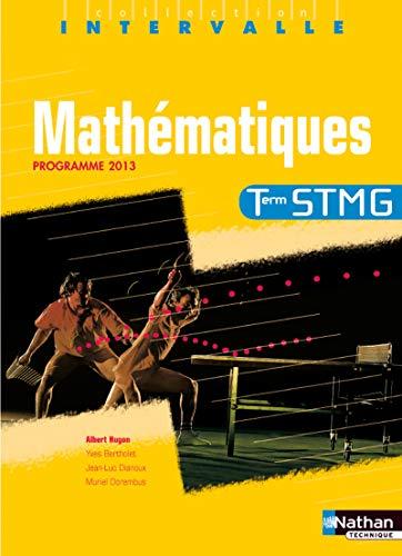 9782091625072: Mathématiques - Tle STMG