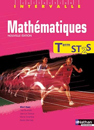 Mathematiques term st2s -intervalle- livre eleve 2013: Albert Hugon, Jean-Luc Dianoux, Muriel ...