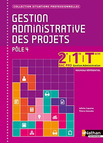 9782091627243: Gestion administrative des projets - 2e/1re/Term Bac Pro