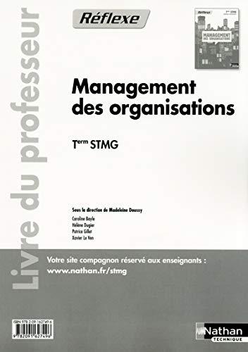 Management des organisations Tle STMG : Livre: Doussy, Madeleine