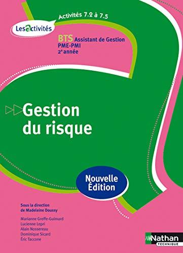 Activites 7.2 a 7.5 - gestion du risque bts 2 assistant gestion pme-pmi - livre eleve 2013: Alain ...