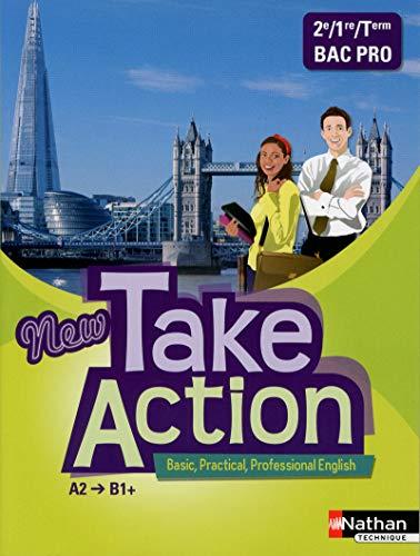 New take action deuxième/première/term bac pro a2>b1+ - livre ...