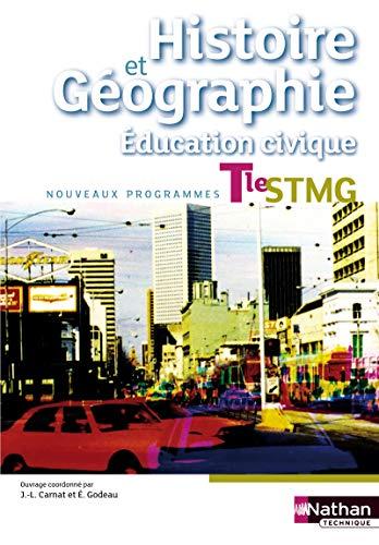 9782091627953: Histoire geographie education civique term stmg - livree eleve 2013