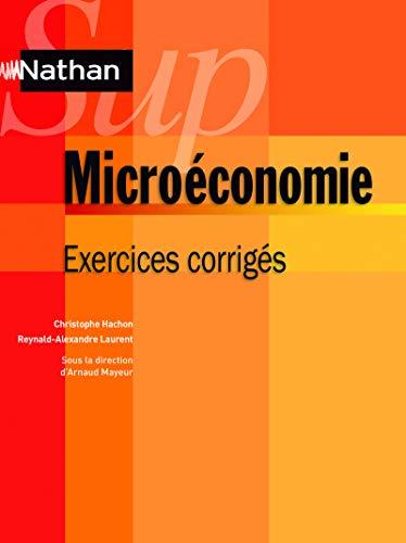 Microéconomie: Reynald Alexandre Laurent, Christophe Hachon