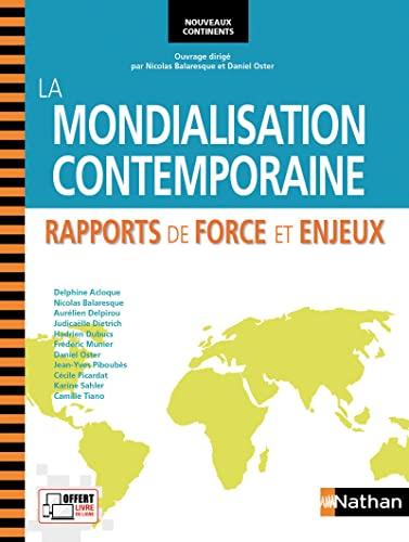 9782091628578: La mondialisation contemporaine prepa hec 1ere annee (nouveaux continents) - 2013