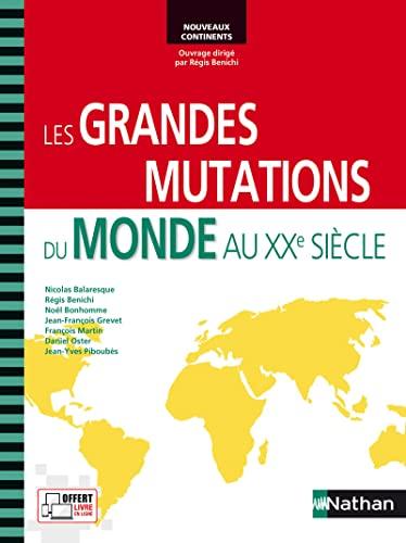 9782091628585: Les grandes mutations du monde au 20e siècle prépa HEC 1e année (nouveaux continents) - 2013