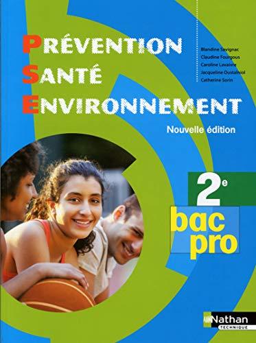 9782091629759: Prevention sante environnement 2e pac pro - manuelde l'eleve 2014