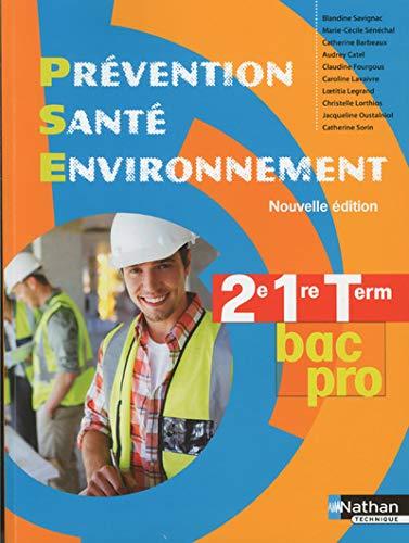 9782091629810: Prevention sante environnement 2e/1re/terminale bac pro - livre de l'eleve 2014