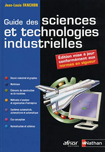 9782091629964: Guide des sciences et technologies industrielles