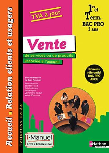 9782091630397: Vente de services ou de produits associés à l'accueil - 1re/ Term Bac Pro ARCU