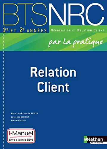 9782091630908: Relation Client BTS 1re et 2e années