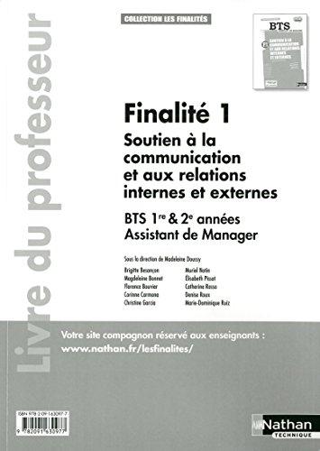 9782091630977: Finalit� 1 - Soutien � la communication et aux relations internes et externes BTS 1re et 2e ann�es