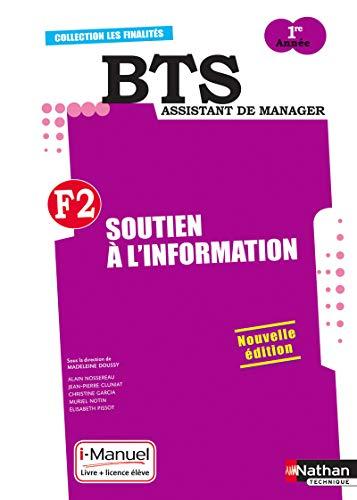 9782091630984: Finalité 2 - Soutien à l'information Bts 1re année