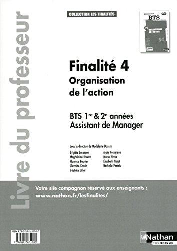 9782091631035: Finalité 4 - Organisation de l'action BTS 1re et 2e années