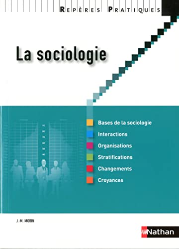 9782091631363: La sociologie (Repères Pratiques)
