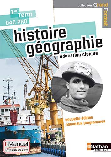 9782091631370: Histoire- Géographie- Education civique - 1re / Term Bac Pro