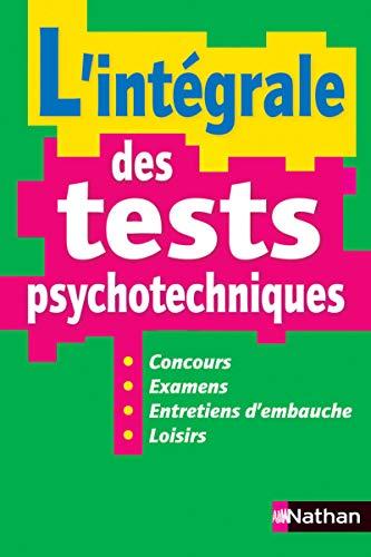 INTEGRALE DES TESTS PSYCHOTECH: Elisabeth Simonin