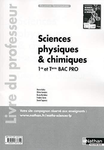 Sciences physiques et chimiques 1re/Tle Bac Pro Industriels