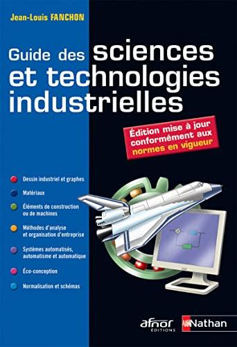 9782091637327: Guide des sciences et technologies industrielles