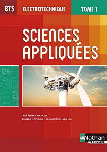 BTS Électrotechnique : Sciences appliquées, Tome 1: Jean-Luc Azan; Franck