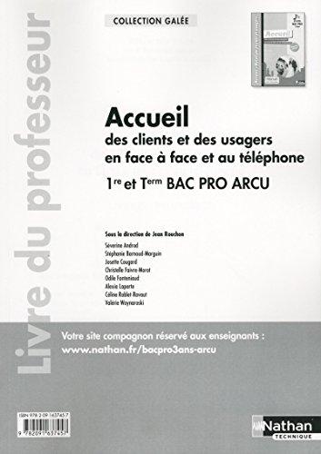 9782091637457: Accueil des clients et des usagers en face à face et au téléphone - 1re/Tle Bac Pro ARCU