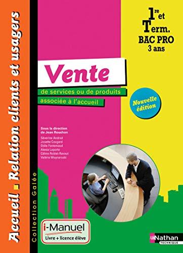 9782091637464: Vente de services ou de produits associée à l'accueil - 1re/Tle Bac Pro ARCU