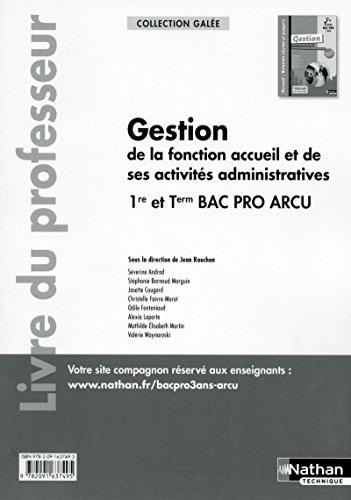 9782091637495: Gestion de la fonction accueil et de ses activités administratives 1re/Tle Bac Pro ARCU