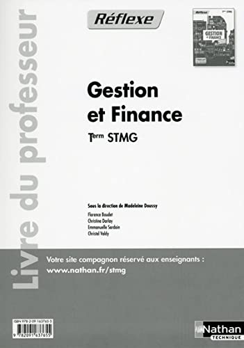 Gestion et Finance Term Stmg (Pochette Reflexe) Professeur 2015: Boudet Florence