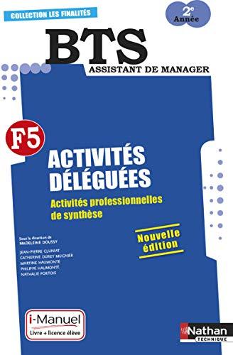 9782091637860: Activites deleguees f5 bts 2e annee (les finalites) livre + licence eleve - 2015 (Les finalités)