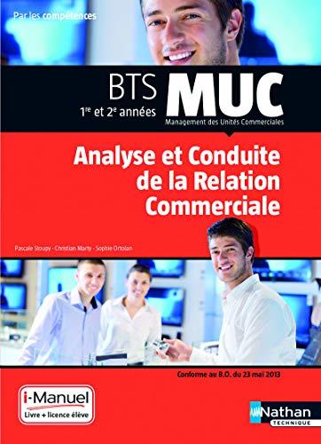 9782091637921: MUC - Analyse et conduite de la relation commerciale