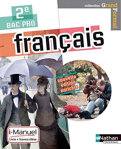 Français 2eme bac pro (grand format) livre + licence eleve 2015: Collectif