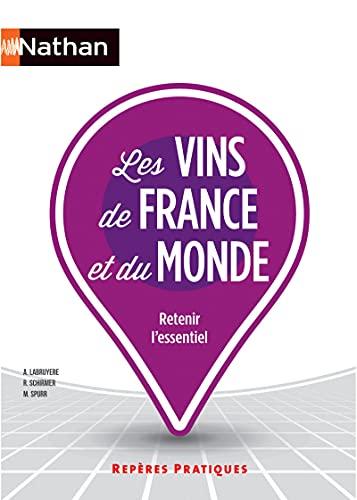 9782091638393: Les vins de France et du monde (Repères Pratiques)