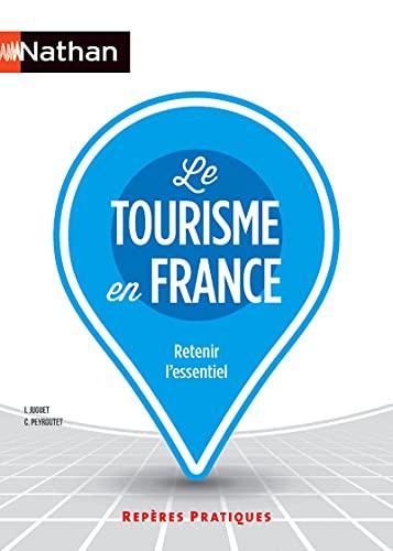 9782091638461: Le tourisme en France (French Edition)