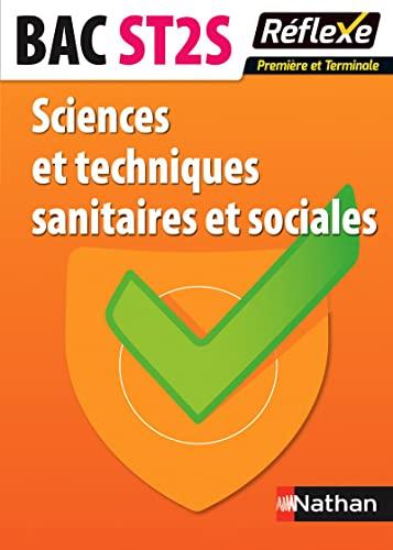 Sciences et techniques sanitaires et sociales -: Laurence LEONET; Céline