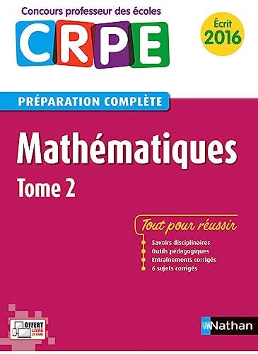 9782091639321: mathématiques t.2 ; préparation complète (édition 2016)