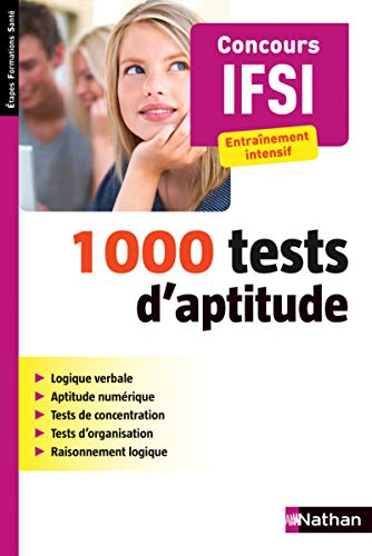 1000 tests d'aptitude - Concours IFSI
